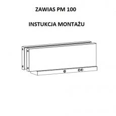 Instrukcja montażu zawiasu PM 100
