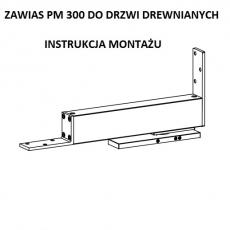 Instrukcja montażu zawiasu PM 300